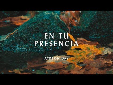 Ayrton Day - En tu presencia (Hillsong Worship - Touch of He