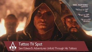 Assassin's Creed IV Black Flag: Tattoo TV Spot | Ubisoft [NA]