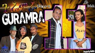 tar Entertainment New Eritrean Series 2019   ጉራምራ 11ይ ክፋል   Guramira   Part 11