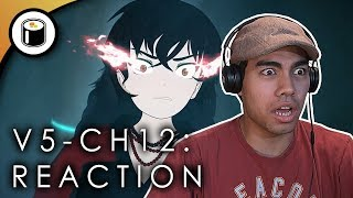 RWBY Volume 5 - Chapter 12 Reaction: WHAT!?!?
