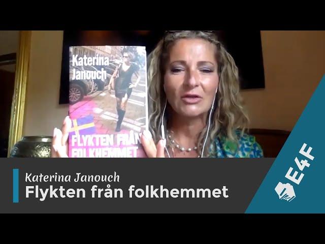 Katerina Janouch - Flykten från folkhemmet