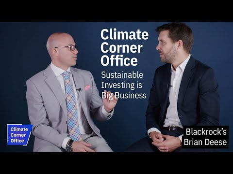 Climate Corner Office: BlackRock's Brian Deese Talks Sustainable Investing with Neil Katz