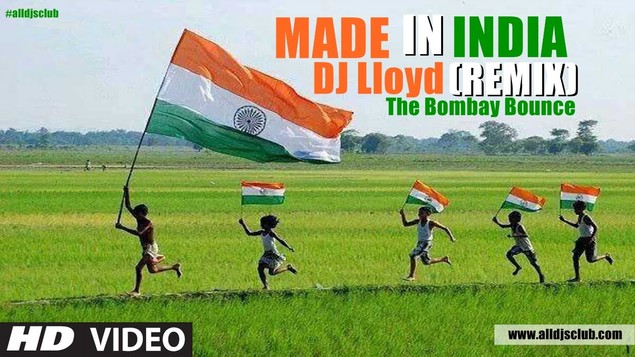 Made In India (Remix) DJ Lloyd - The Bombay Bounce | Promo
