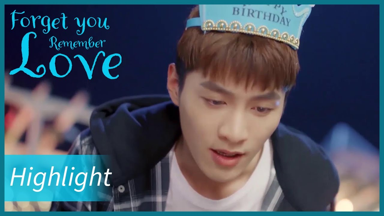 Forget You Remember Love | Highlight | She was warm to prepare a party for him! | 忘记你,记得爱情 | ENG SUB