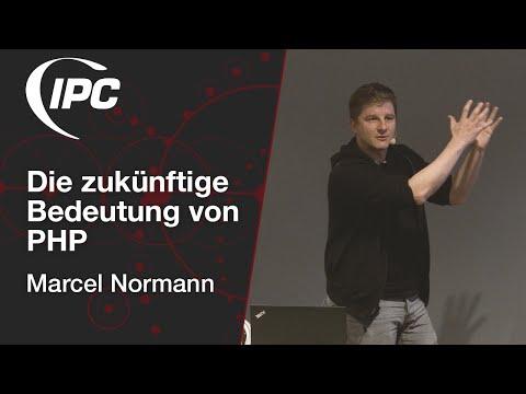 Die Zukünftige Bedeutung Von PHP | Marcel Normann
