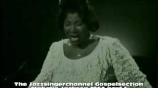 Mahalia Jackson in concert 1964 part 1     Just a Closer Walk with Thee
