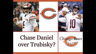 Chase Daniel over Mitch Trubisky?
