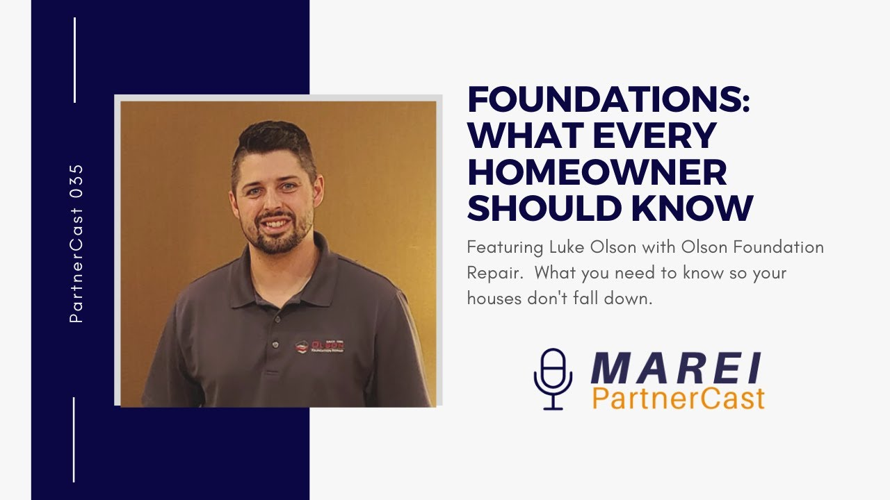 MAREI PartnerCast 035:  Foundations with Luke Olson from Olson Foundations