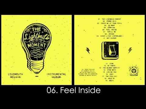 Loudmouth Melvin - Feel Inside (instrumental)