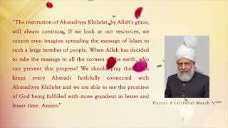 Khilafat Day 2017: Khalifatul Masih V (May Allah be his Helper)