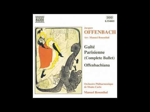 Manuel Rosenthal (1904-2003) (after Offenbach) : Offenbachiana, Suite for orchestra (1953)