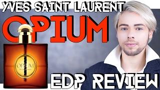 Yves Saint Laurent OPIUM eau de parfum REVIEW