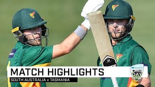 Highlights: South Australia v Tasmania, Marsh One-Day Cup 2019