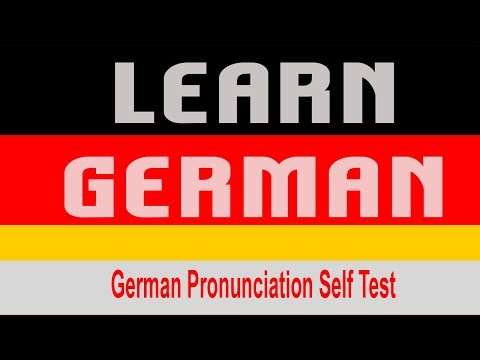 German Pronunciation Self Test