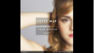 Video Fetty Wap   Trap Queen Crankdat Remix Lyrics download MP3, 3GP, MP4, WEBM, AVI, FLV Juli 2018