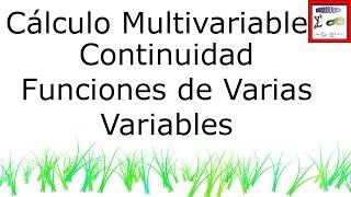 Cálculo Multivariable | Continuidad de Funciones de Varias Variables