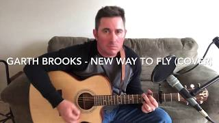 Garth Brooks - New Way To Fly (Link to my original music in description)