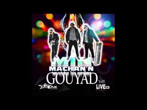 A tes cotes [5Lan Live] Min Machan'n Gouyad yo