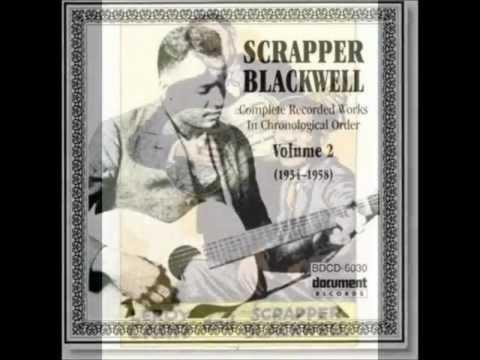 Scrapper Blackwell ~