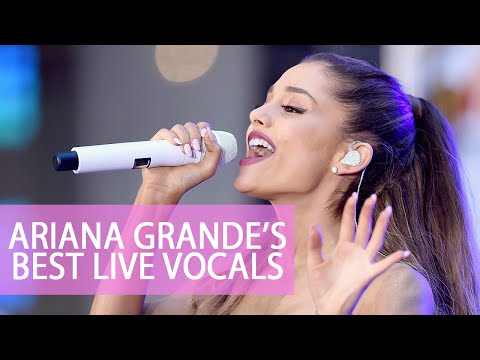Ariana Grande's Best Live Vocals