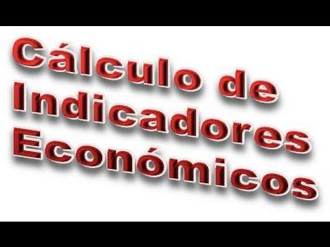 Introducción al cálculo de indicadores económicos mediante números índices