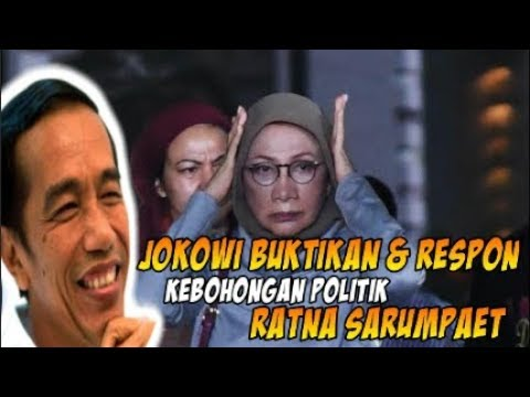 Cara Jokowi Respon Kebohongan Politik Ratna Sarumpaet Bukti Ia Bukan Pemimpin Grasa grusu