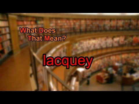 What does lacquey mean?
