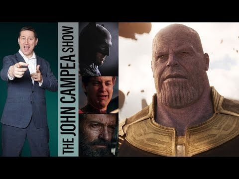 Infinity War Passes $800 Million/Most Hero Movies In 1 Week - The John Campea Show