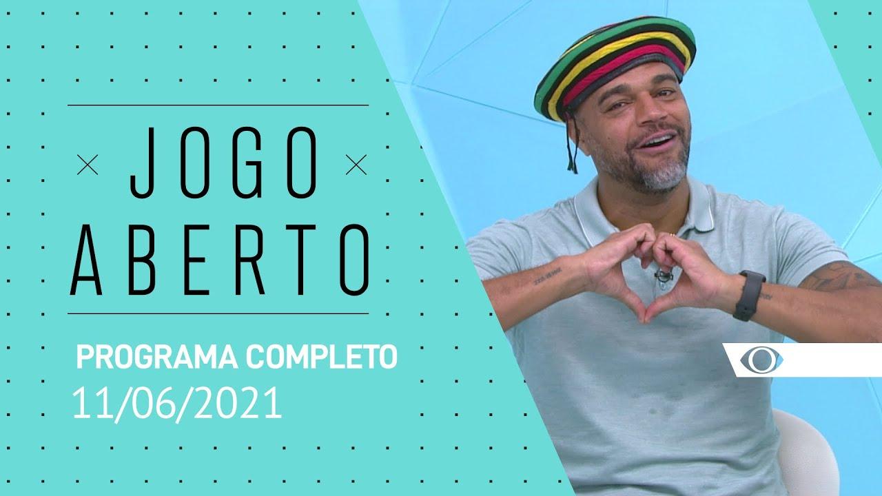 11/06/2021 - JOGO ABERTO - PROGRAMA COMPLETO