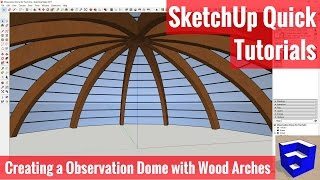 Video Modeling an Observation Dome with Timber Arches in SketchUp - SketchUp Quick Modeling download MP3, 3GP, MP4, WEBM, AVI, FLV Desember 2017