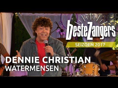 Dennie Christian - Watermensen   Beste Zangers