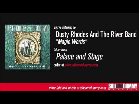 Dusty Rhodes and the River Band - Magic Words