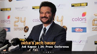 INDIA'S JACK BAUER | 24 Season 2 Press Conference | Anil Kapoor