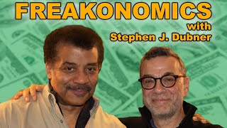 StarTalk Podcast: Freakonomics, with Stephen J. Dubner & Neil deGrasse Tyson