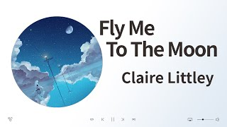 Claire Littley (클레어 리터리) - Fly…