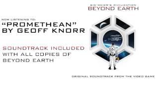 Sid Meier's Civilization: Beyond Earth - Official Soundtrack - Promethean