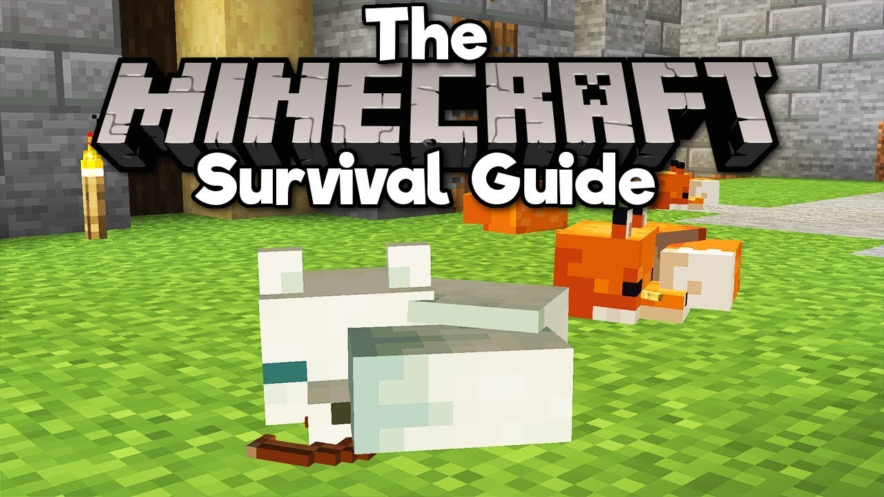 How To Tame Foxes! ▫ The Minecraft Survival Guide (Tutorial Lets Play)  [Part 8]