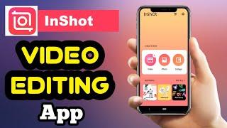 InShot Video Editing App | वीडियो एडिटिंग ऍप | Best Video Editing App [InShot] Tutorial In 2020 | screenshot 2