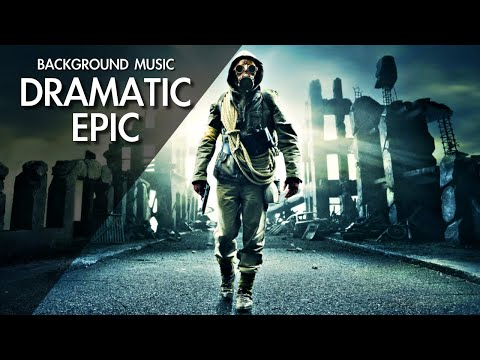 Epic Dramatic | Background Music