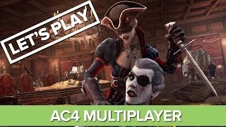 Let's Play Assassin's Creed 4: Black Flag Multiplayer - Xbox 360 Gameplay