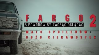 Fargo 2: Lepsze niż 1! To TRZEBA obejrzeć. Ciekawostki/ bez spoilerów