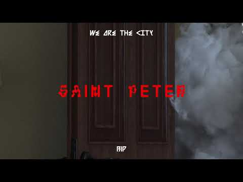 We Are The City - Saint Peter