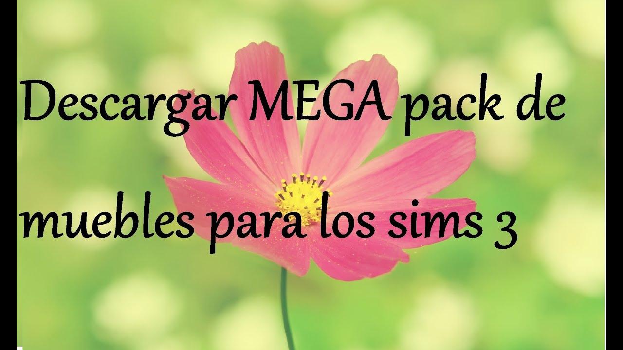 Descargar mega pack de muebles los sims 3 doovi - Mega muebles ...