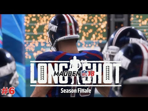 Madden NFL 18 : Longshot #6 | SEASON FINALE !!!