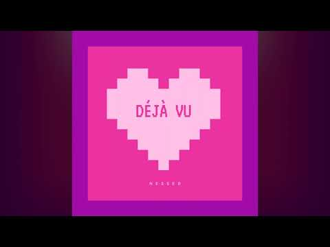 Nesser - Déjà Vu (Audio)