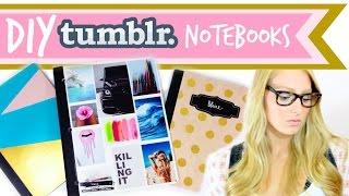 DIY Tumblr Notebooks #BacktoSchool ♥ Thumbnail