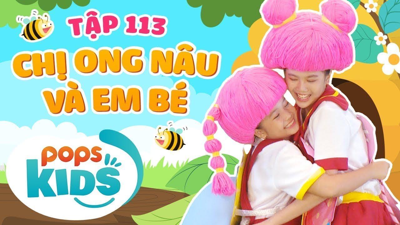 [New] Mầm Chồi Lá Tập 113 - Chị Ong Nâu Và Em Bé | Nhạc thiếu nhi hay cho bé | Vietnamese Kids Song