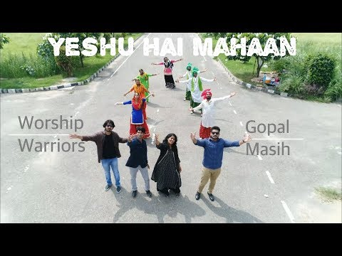 Yeshu Hai Mahan - Worship Warriors | Gopal Masih | Official Music Video (Christian Bhangra Song)
