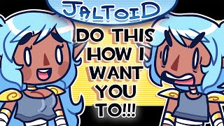 Do This How I Want You To! - Jaltoid Cartoons