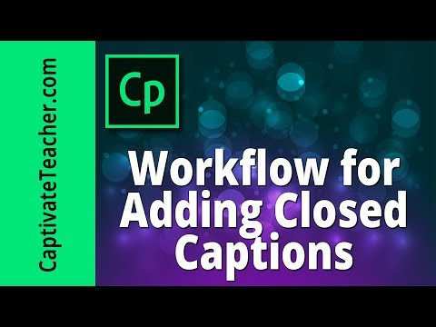Adding Closed Captions In Your Adobe Captivate #eLearning